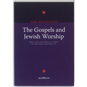 Amsterdamse cahiers The Gospels and Jewish Worship