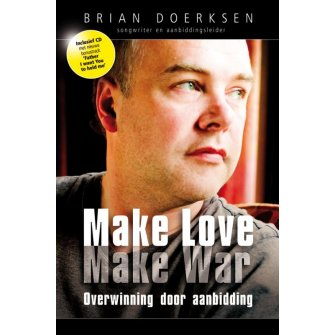 Make love make war (incl. cd)