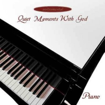 Quiet moments with God-Piano