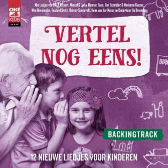 Vertel nog eens! BACKINGTRACK cd