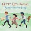 Getty Kids Hymnal - Family Hymn Sing