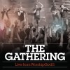 The Gathering Worship God 11Live
