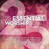 25 Essential Worship Songs