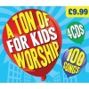 Ton of worship for kids