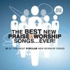 Best new praise & worship songs...e