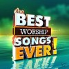 The Best Worship Songs Ever (CD)
