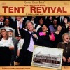 Tent Revival Homecoming (CD)