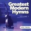 Greatest modern hymns vol 1