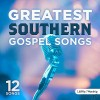 Greatest southern gospel songs