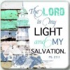 The Lord is my light and my salvation - Magnet 73 x 73 mm