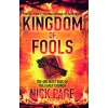 Kingdom of Fools : The Unlikely Rise of the Early Church