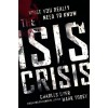 The Isis Crisis: What You Really Need To