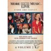 Video More Than The Music...Live 2