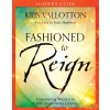 Fashioned to Reign Leaderships guide