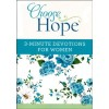 Choose Hope: 3 minutes devotions