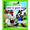 Haan is geen kip