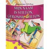 Mijn naam is stilton geronimo stilton