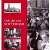 Ook dat was rotterdam