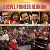 Gospel Pioneer Reunion (CD)