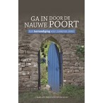 Ga in door de nauwe poort : C.H.  Spurgeon, 9789082471168