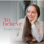 To believe : Tenira  Sturm, 8713986991423