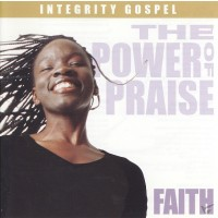 The power of Praise - Faith