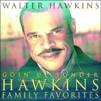 Goin' Up Yonder: Hawkins Family Favorites (CD)