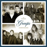 The Iconic Groups Of Christian Music (CD)