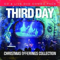 Christmas Offerings Collection (CD/DVD) : Third  Day, 083061093921