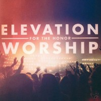 For the Honor (CD) : Elevation  Worship, 083061094423