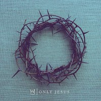 Only Jesus (CD)