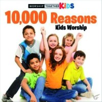 10.000 Reasons Kids Worship :  , 602537687039