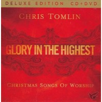 Glory In The Highest (CD/DVD) : Chris  Tomlin, 602537914739