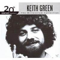 The Best Of Keith Green