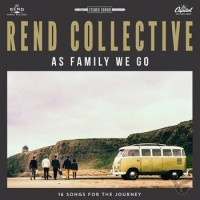 As Family We Go (Deluxe Edition / Vinyl) : Rend  Collective, 602547491510