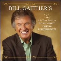 Bill Gaither's 12 Favorite Hymns