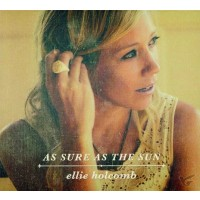 As Sure As The Sun (CD) : Ellie  Holcomb, 737534399552