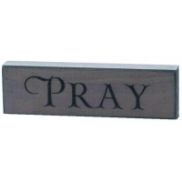 Pray - Engraved Wall Sign - 15 x 4,5 cm :   , 603799514576