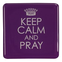 Keep calm and pray - Magnet