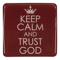 Keep calm and trust God - Magnet