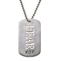Fear Not New Id Tag