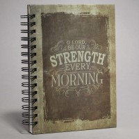 O Lord be our strength every morning - Large Wirobound Journal - 150 x 210 mm