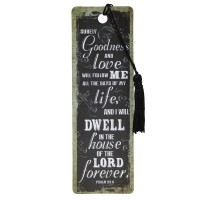 Surely Goodness and Love will follow me - PVC Bookmark - 51 x 155 mm