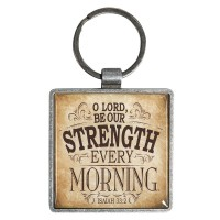 O Lord be our strength every morning : Keyring - Metal, 6006937122659