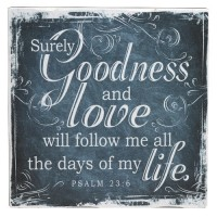 Surely Goodness and Love - Black :   Small wall decor block - 16 x 16 cm, 6006937122529