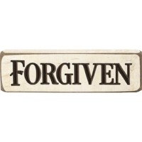 Forgiven - Engraved Wall/Tabletop Sign