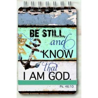 Be stil and know that I am God : Wirebound  notepad, 6006937125742