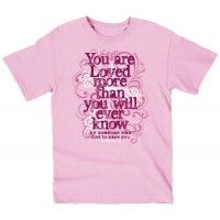 You Are Loved (Damen T-Shirt, pink, Size :   T-Shirt, 612978267226