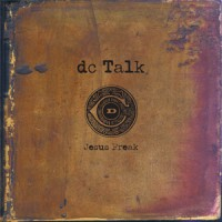 Jesus Freak (Remastered) (CD) : DC  Talk, 5099990338526