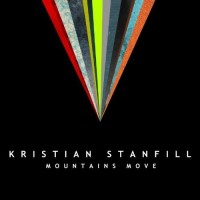 Mountains Move (CD) : Kristian  Stanfill, 5099960706928